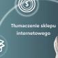 Tłumaczenie sklepu internetowego - agencja tłumaczeń LocAtHeart