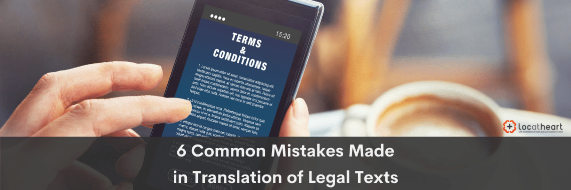 5 common mistakes made in translation of legal texts - LocAtHeart translation agency