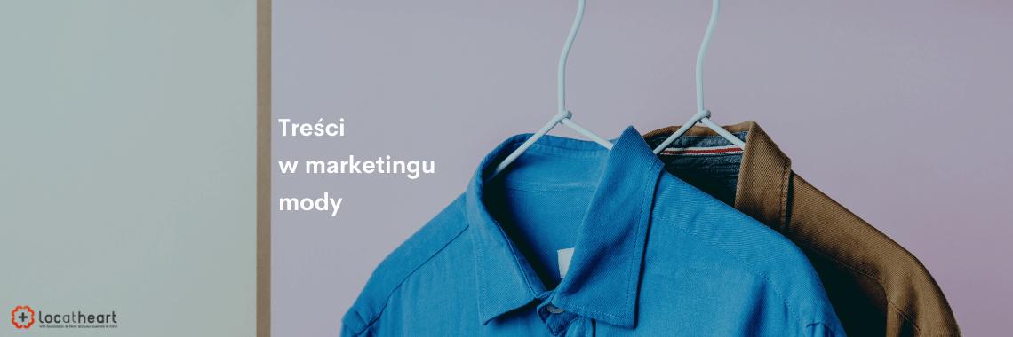 Treści marketingowe w branży mody - agencja tłumaczeń LocAtHeart